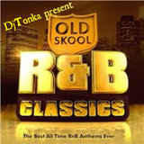 DjTONKA OLD SCHOOL SLOW RNB MIX