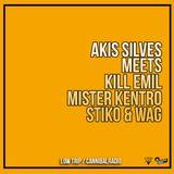 Akis Silves meets Kill Emil - Mister Kentro - Stiko & Wag @ Low Trip