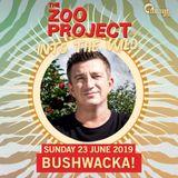 Bushwacka! – Live @ The Zoo Project [Benimussa Park, Ibiza] 23.06.2019