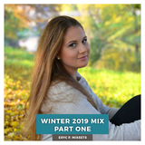 Winter 2019 Mix Part One