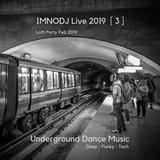 IMNODJ Live 2019 [ 3 ] Loft Party Feb