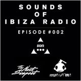 Sounds Of Ibiza Radio - Episode 002 (w/ Guest Mix From Sazappa)