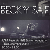Becky Saif / Live from RAM Records NYE / Brixton Academy London / 31st December 2016