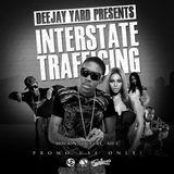 InterState Trafficking [Dj Yard]