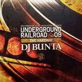 DJ Bunta – Underground Railroad 9 (The Hardway)
