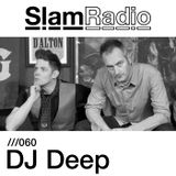 #SlamRadio - 060 - DJ Deep