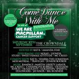 Come Dance With Me Saturday 30th September 2017 in Aid of The Macmillan Cancer Centre