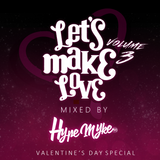 Let's Make Love Vol.3 (Best RnB & Soul, 4 your Valentine's Day)