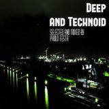 Deep and Technoid