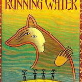 Green Grass, Running Water, by Thomas King, broadcast July 9, 2019