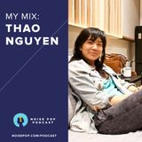 My Mix: Thao Nguyen