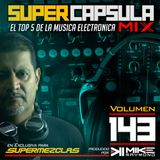 #SuperCapsulaMix - #Volumen 143 - by @DjMikeRaymond