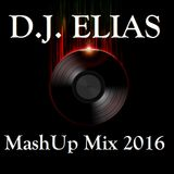 DJ Elias - MashUp Mix 2016