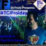 #TGIFroiday (Episode 2)