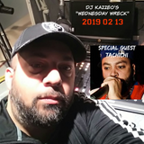 DJ Kazzeo - 2019 02 13 (Wednesday Wreck - Tachichi Interview)