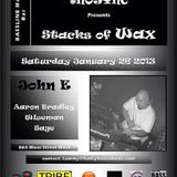 John E @ #NoSync Stacks of Wax party 26/01/13