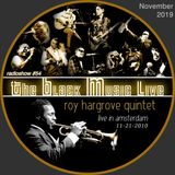 The Black Music Live #54 - ROY HARGROVE QUINTET (nov. 2019)