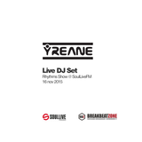 Yreane - Live DJ Set @ Rhythms Show on SoulLiveFM (16 Nov 2015)