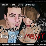 Bonnie and Clyde: Time To Get Messy