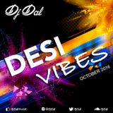 DJ DAL - Desi Vibes - October 2016