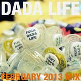 Dada Life - Dada Life Podcast February 2013