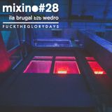 Mixino #28 - Ila Brugal b2b Wedro