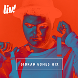 LIV! The Drunk in Orange ~ Gibran Gomes Mix