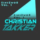 EinZwo8 Vol.1 mixed by Christian Takker