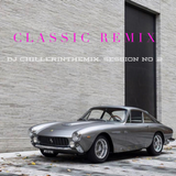 Classic Remix Session No.2 dj chillerinthemix