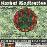 Herbal Medication with DJ JahMon 5th Show 6 April 2015