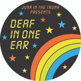 Junk In The Trunk • Deaf In One Ear • November 2012