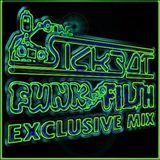 The SickBot - Funk and Filth Exclusive Mix