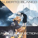 Alberto Blanco - August Selection / 2016