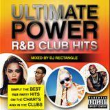 DJ Rectangle - Ultimate Power R&B Club Hits Vol 3