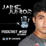 PODCAST #2 - JAIME JUNIOR