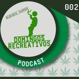 Domingos Recreativos Podcast 002
