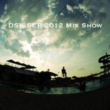 DSK SEP 2012 Mix Show