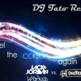 Feel The Colours Again (DJ Tato Remix) - Warkids & Jack&Jordan vs. OneRepublic