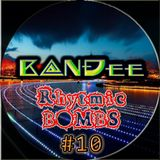 B@NĐee - ✪ Rhytmic BOMBS #10 ✪