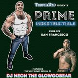 LIVE at TrophyDad presents PRIME: Indestructible, San Francisco - March 2017