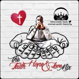 Faith, Hope & Love Mix