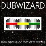 DuBWiZaRd - Riddim Bandits Radio Podcast Winter 2017