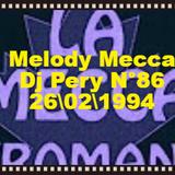 Melody Mecca Dj Pery N°86 26\02\1994 Lato A\B
