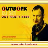 Outwork - Out Party #184