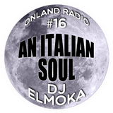 onLandRadio #16: An Italian Soul