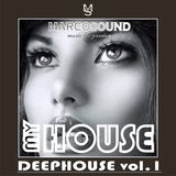 """""""MY HOUSE """" - DEEPHOUSE vol.1 """" - 16 may 2018"""