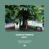 Sample Temple #391 · Tilos Radio · 25·06·2018