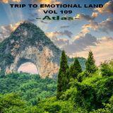 TRIP TO EMOTIONAL LAND VOL  109 - Atlas -