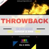 Throwback Hip Hop & RnB Hits_21st Sept. 2017
