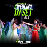 #SOLARENTRETENIMIENTO WEDDING DJ SET VOL.1 (DJ ANTONIO SAÑÉZ)